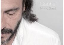 Album Gabriel de Minino Garaÿ. La révélation.