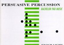 La Compilation Persuasive Percussion : un must pour les collectionneurs des années 1960.