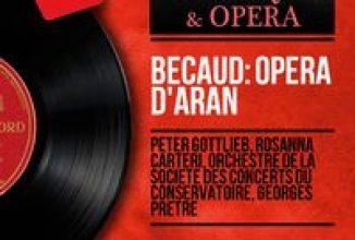 L'opéra d'Aran de Gilbert BECAUD.